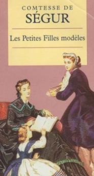 Les Petites Filles Modèles -> La comtesse de Ségur