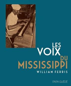 Les Voix du Mississipi -> William FERIS