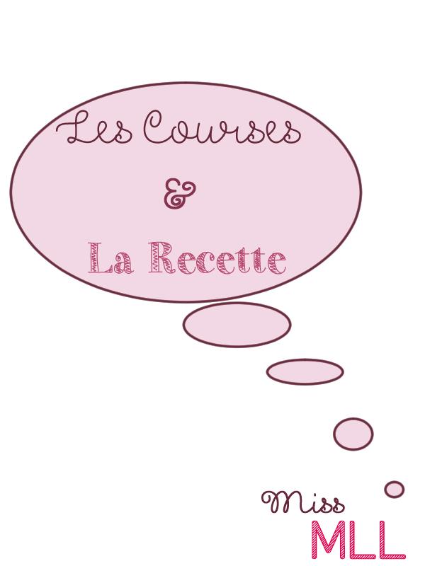 Courses et Recette_Miss MLL
